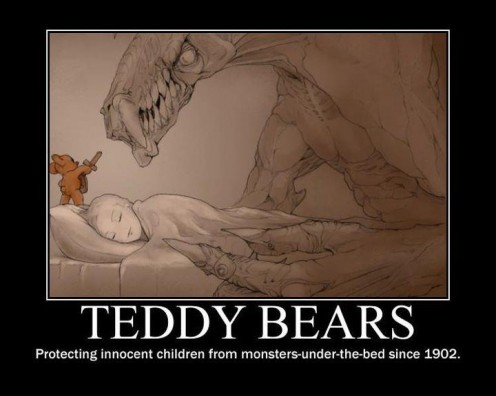 Teddy-Bears-Protecting-Innocent-Children-From-Monsters-Under-The-Bed-Since-1902-496x396.jpg